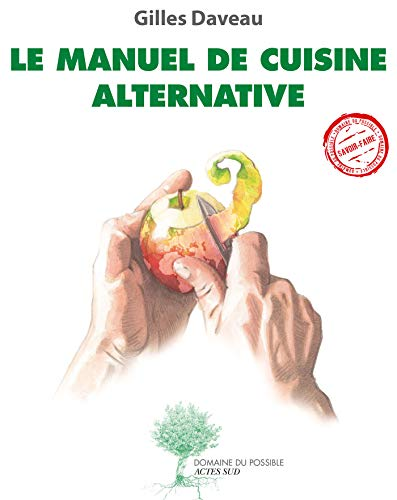 La Cuisine Alternative: Qu'est-ce que ça veut dire?